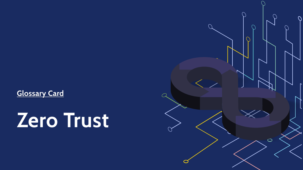 Zero Trust Glossary Card