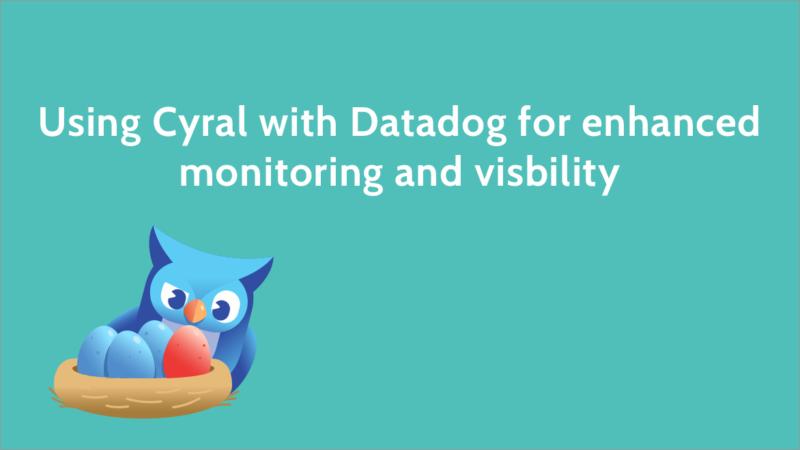 Cyral Datadog Security as Code