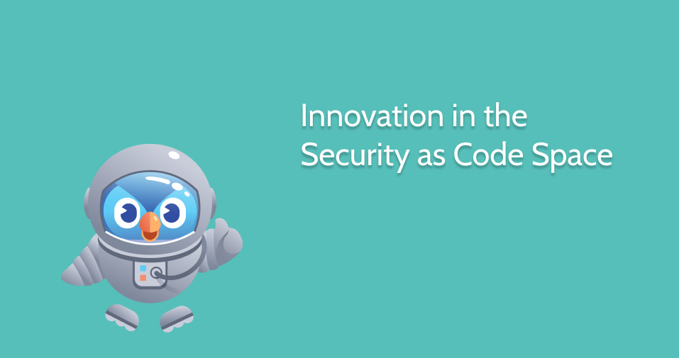 Security as Code Tools: Our Picks for a Secure 2021