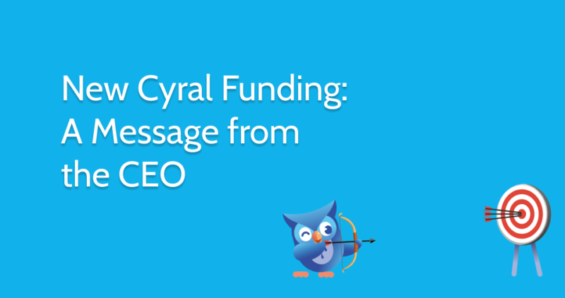 New Cyral Funding: A Message from the CEO