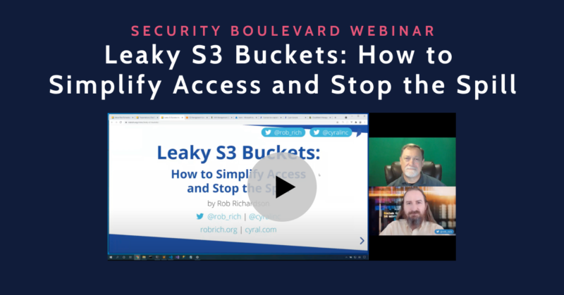 Leaky S3 Buckets: How to Simplify Access and Stop the Spill